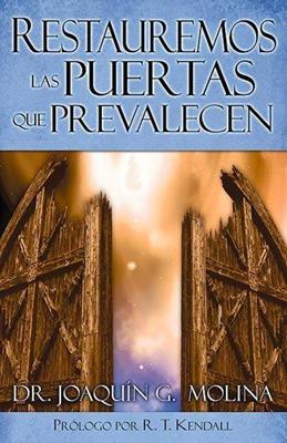 Restauremos las puertas que prevalecen (Rústica) [Libro]