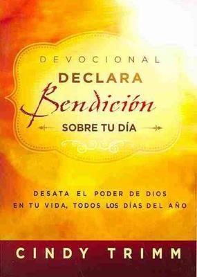 Devocional declara bendición sobre tu día (Rústica) [Devocional]