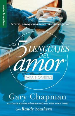 Los cinco lenguajes del amor edición para hombres