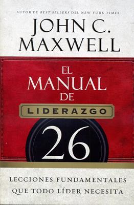 El manual de liderazgo (Rústica) [Libro]