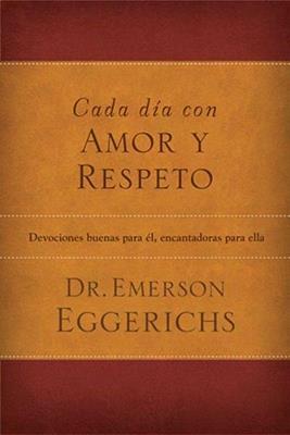 Cada día con amor y respeto (Rústica) [Libro]
