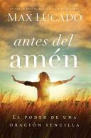Antes Del Amen (Tapa Rústica suave)