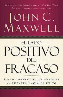 El lado positivo del fracaso (Rústica) [Libro]