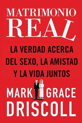 Matrimonio real (Rústica) [Libro]