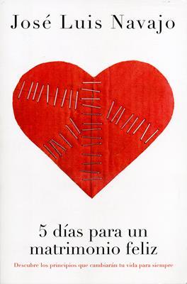 5 días para un matrimonio feliz (Rústica) [Libro]