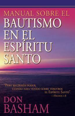 Manual sobre el bautismo en el Espíritu Santo (Rústica) [Libro]