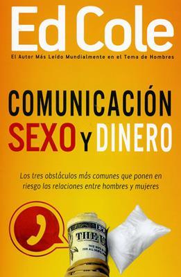 Comunicación, sexo y dinero (Rústica) [Libro]