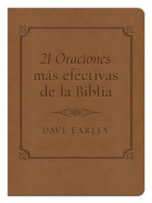 21 Oraciones Mas Efectivas De La Biblia (Imitación Piel Marrón)