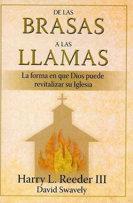 De las brasas a las llamas (Rústica) [Libro]