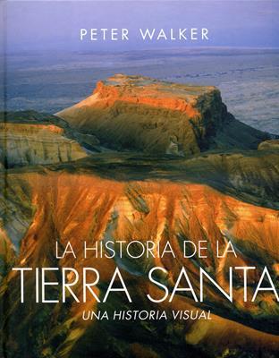 Historia de la tierra santa (Tapa dura) [Enciclopedia]