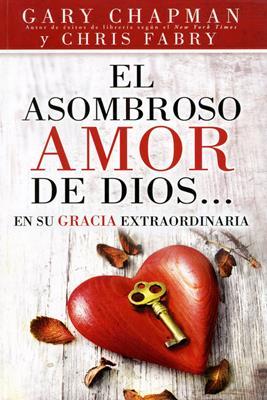 El asombroso amor de Dios... (Rústica) [Libro]
