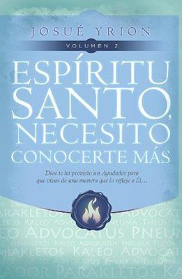 Espíritu Santo necesito conocerte más (Rústica) [Libro]