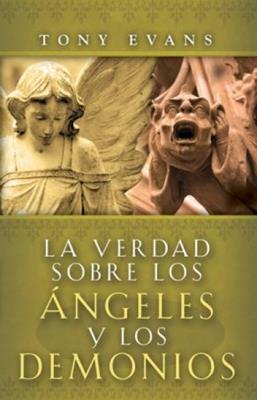 Verdad sobre los ángeles y los demonios (Rústica) [Bolsilibro]