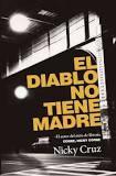 Diablo No Tiene Madre (Rústica) [Libro]