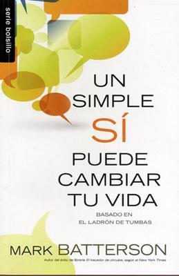 Un simple sí puede cambiar tu vida (Rústica) [Bolsilibro]