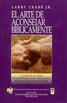 El arte de aconsejar bilbicamente (Rústica) [Libro]
