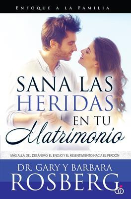 Sana Las Heridas En Tu Matrimonio (Rustica) [Libro]