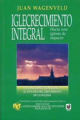Iglecrecimiento integral (Rústica) [Libro]