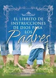 El librito de instrucciones  para padres (Rústica) [Bolsilibro]