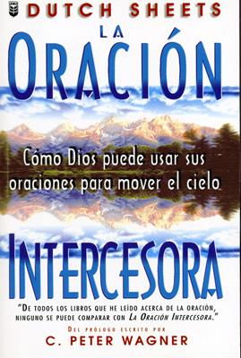 La oración intersesora (Rústica) [Libro]