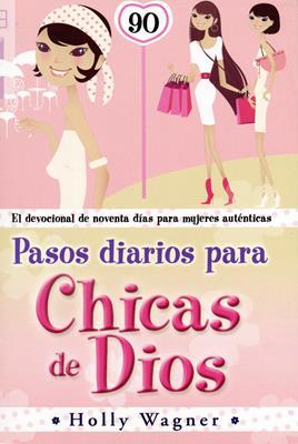 Pasos diarios para chicas de Dios (Rústica) [Libro]