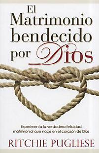 El matrimonio bendecido por Dios (Rústica) [Libro]
