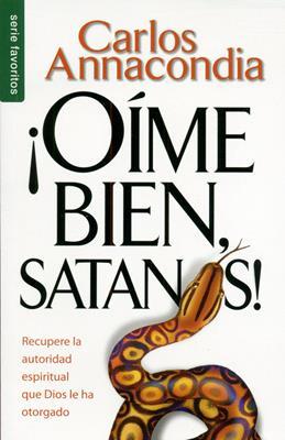 ¡Oíme bien Satanas! (Rústica) [Bolsilibro]
