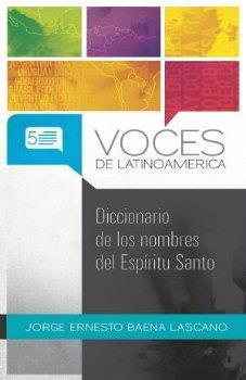 Diccionario De Los Nombres Del Espíritu Santo/ (Tapa suave rústica)
