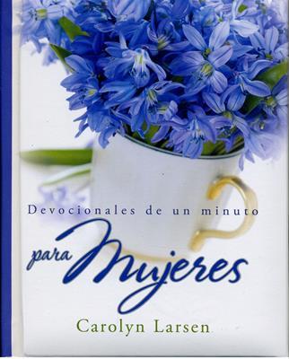Devocionales de un Minuto para Mujeres (Tapa Dura) [Libro]