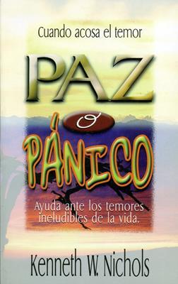Paz o pánico (Rústica) [Libro]