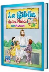 La Biblia De Los Niños Con Palabritas (Tapa Dura) [Biblia]