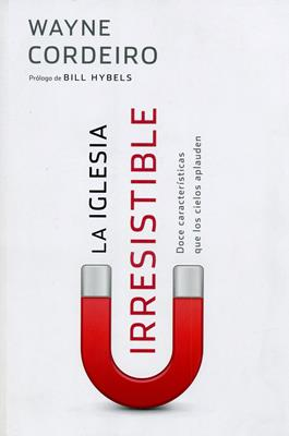 Iglesia irresistible (Rústica) [Libro]