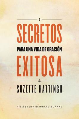 Secretos Para Una Vida De Oracion Exitosa (Rústica) [Libro]