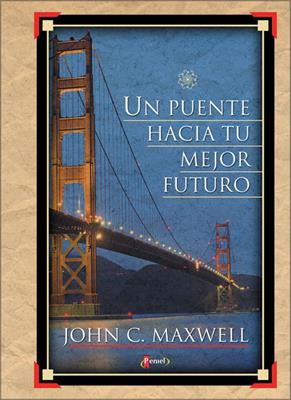 Un puente hacia tu mejor futuro (Tapa dura) [Bolsilibro]