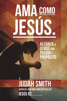 Ama como Jesús (Rústica) [Libro]