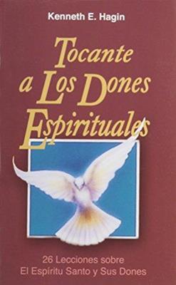 Tocante  a los dones espirituales (Rústica) [Libro]