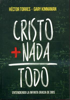 Cristo + Nada = Todo (Rústica) [Libro]