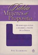 Biblia Mujeres De Propósito - Piel Morado (Piel Elaborada) [Biblia]