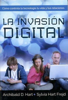 La invasión digital (Rústica) [Libro]