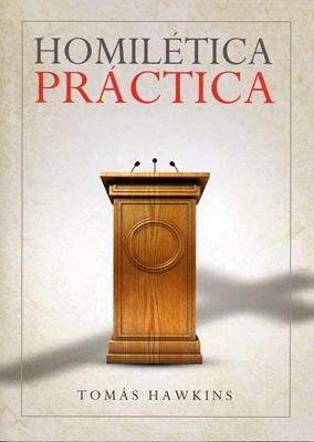 Homilética práctica (Rústica) [Bolsilibro]