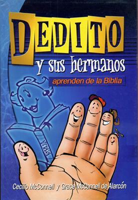 Dedito y sus hermanos aprenden la biblia (Rústica) [Libro]