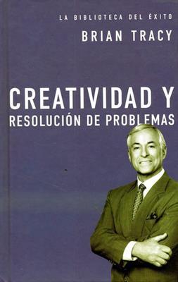 Creatividad y Resolución de problemas (Tapa Dura) [Bolsilibro]