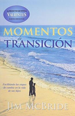 Momentos de transición (Rústica) [Libro]