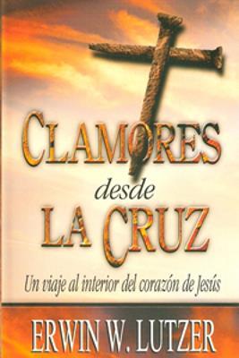 Clamores desde la cruz (Rústica) [Bolsilibro]