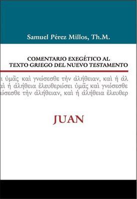Comentario Exegetico Al Texto Griego Del Nuevo Testamento/Juan