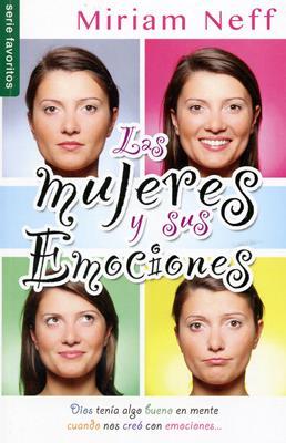 Las mujeres y sus emociones (Rústica) [Bolsilibro]