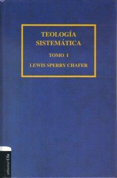 Teologia Sistematica/Tomo I (Tapa Dura)