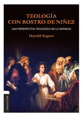 Teologia Con Rostro De Ni�ez (Rústica)