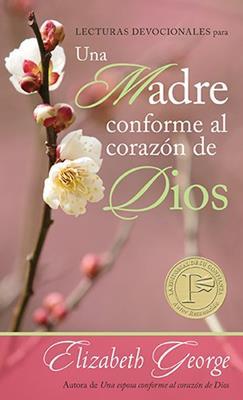 Lecturas Devocionales Para Una Madre Conforme Al Corazon De Dios (Rústica)