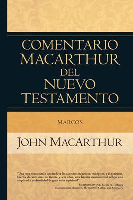Comentario MacArthur Del Nuevo Testamento/Marcos